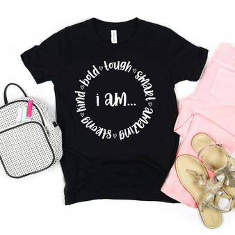 I Am - Strong, Brave, Kind Toddler Shirt