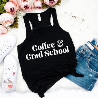 Coffee & Grad School Woman's Racerback Tank