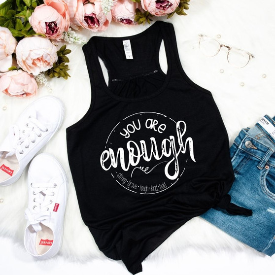 You are Enough Mental Health Awareness Woman's Gathered Racerback Tank