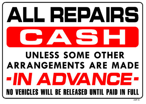 "Sign - All Repairs CASH…(14in x 20"")"