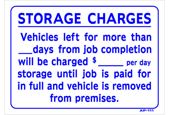 Sign: Storage Charges. Vehicles left for more...(14in x 10in)