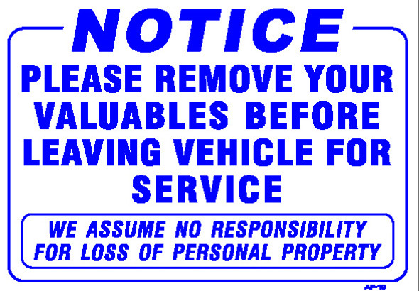 """Sign - NOTICE  Please Remove your Valuables (14in x 20"""")"""