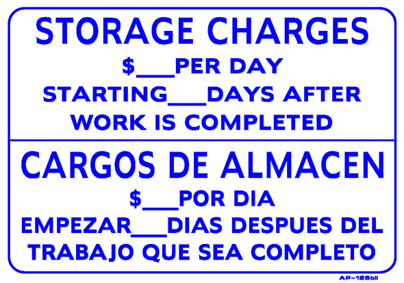 """Sign - Storage Charges $_____ Per Day (Bilingual) (14in x 20"""")"""