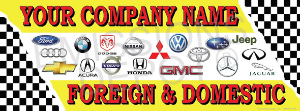 Custom Foreign and Domestic | Vinyl Banner