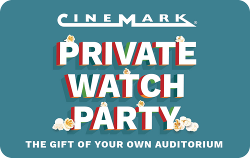 Cinemark Private Watch Party - Digital Gift Code