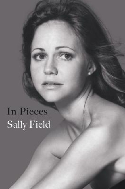 In Pieces : Sally Field