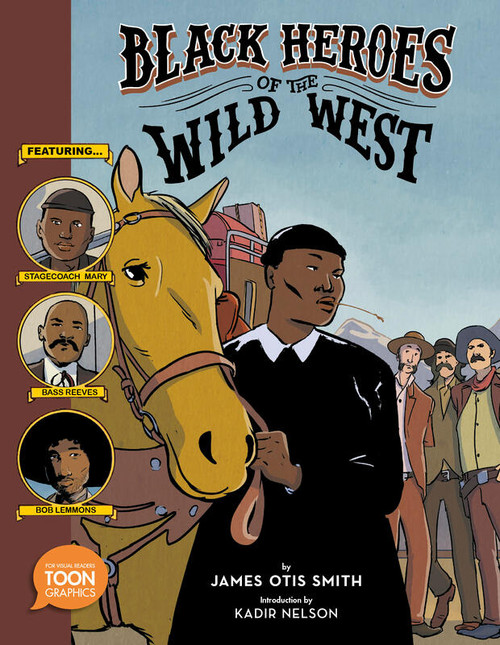 Black Heroes of the Wild West (Graphic Novel)