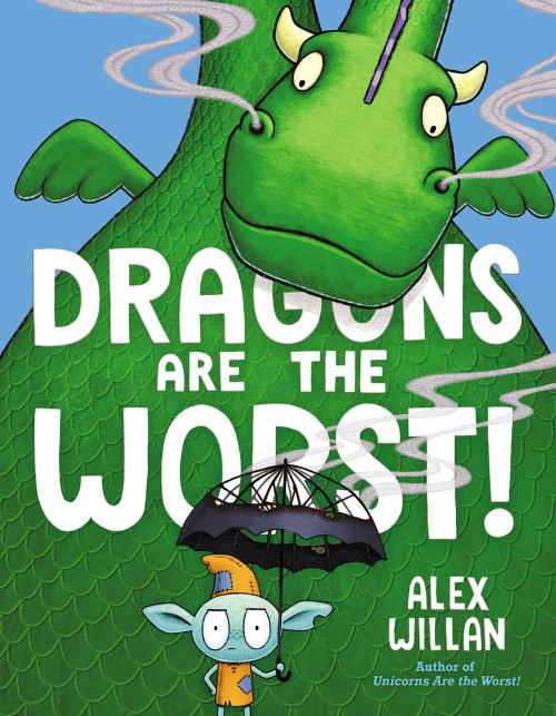 Unicorns Are the Worst! & Dragons Are the Worst!