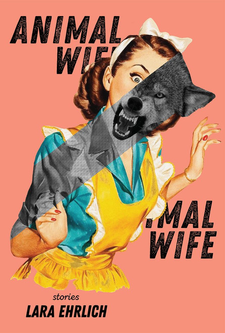 Animal Wife (stories)