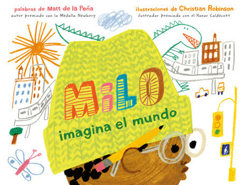 Milo Imagines The World /  Milo imagina el mundo