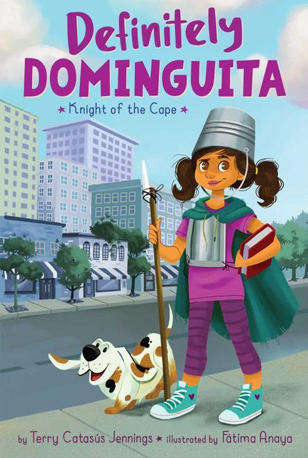 Definitely Dominguita: Knight of the Cape (#1)