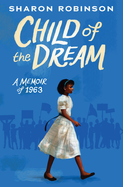 Child of the Dream (A Memoir of 1963)