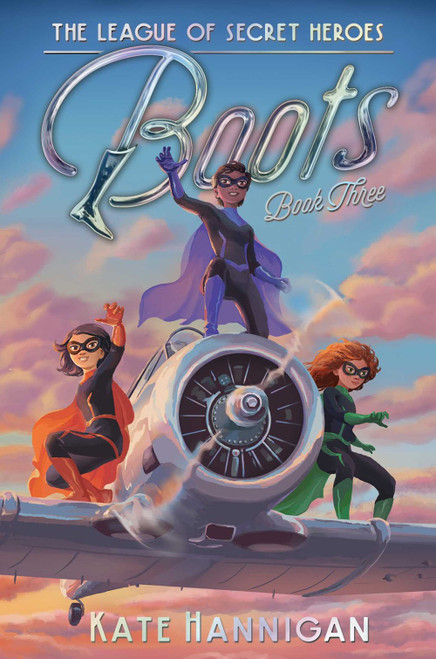 Boots (League of Secret Heroes, Book Three) *SIGNED*