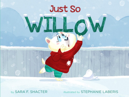 Just So Willow  *Signed Copy*