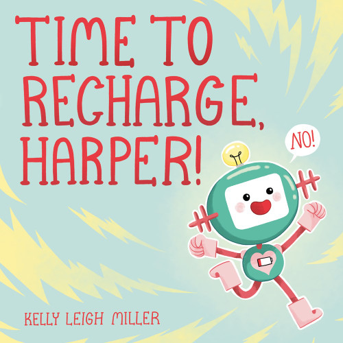 Time to Recharge, Harper! *Signed Copy*