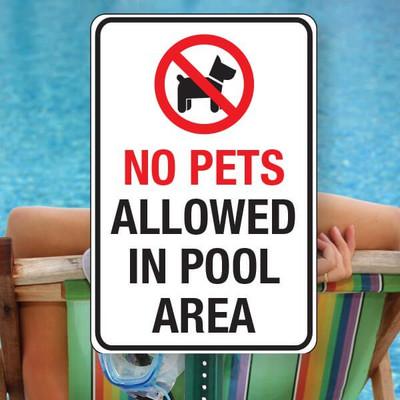 """No Pets at Pool SIGN -12"""" x 18"""" Aluminum"""