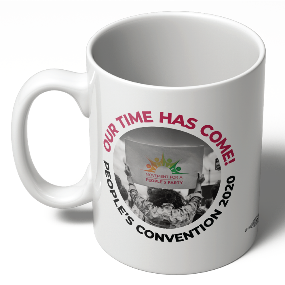 People's Convention 2020 - Sign (11oz Ceramic Mug)