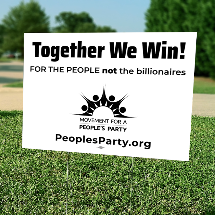 "Together We Win - Black and White (24"" x 18"" Coroplast Yard Sign)"