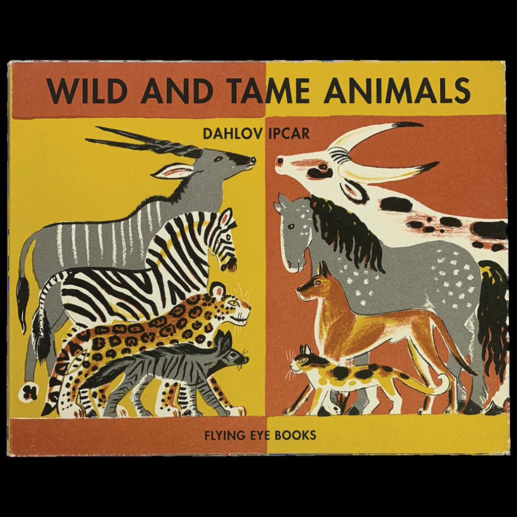 Wild & Tame Animals