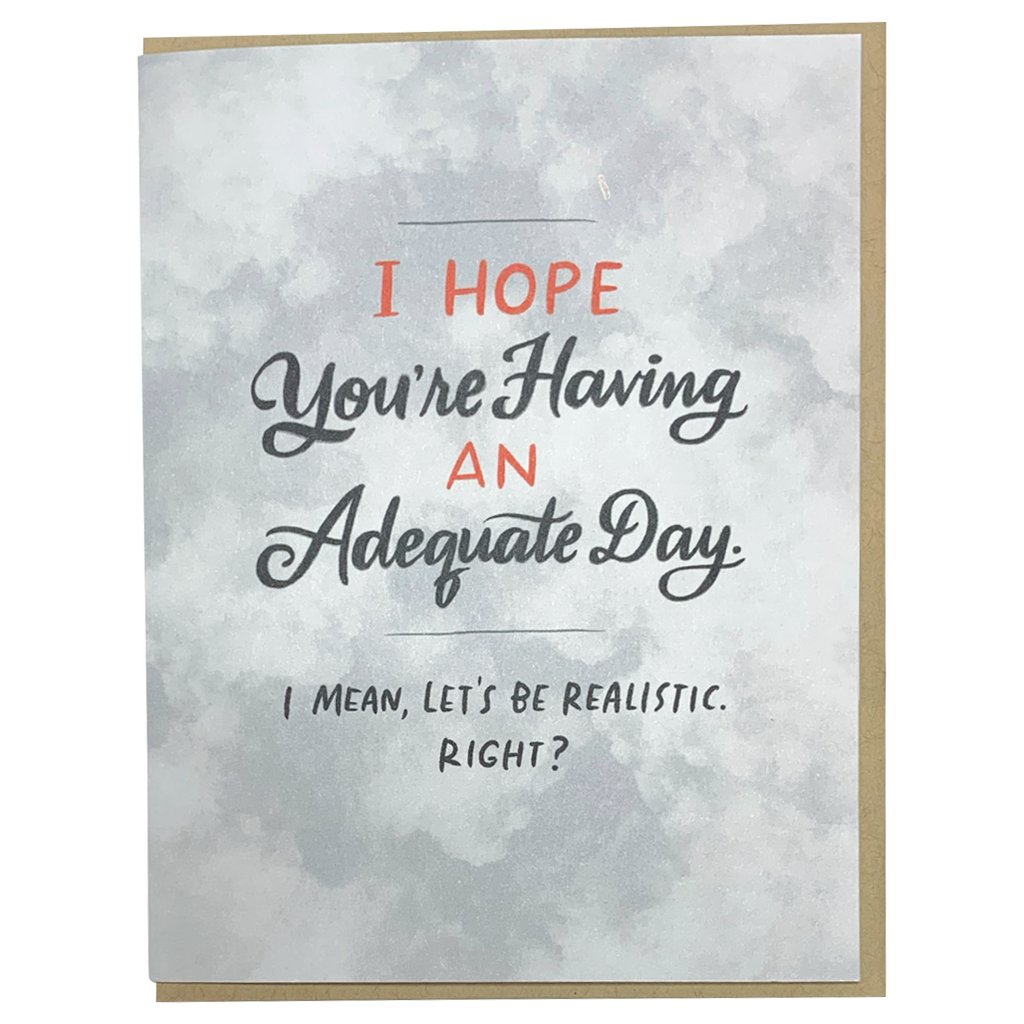Adequate Day