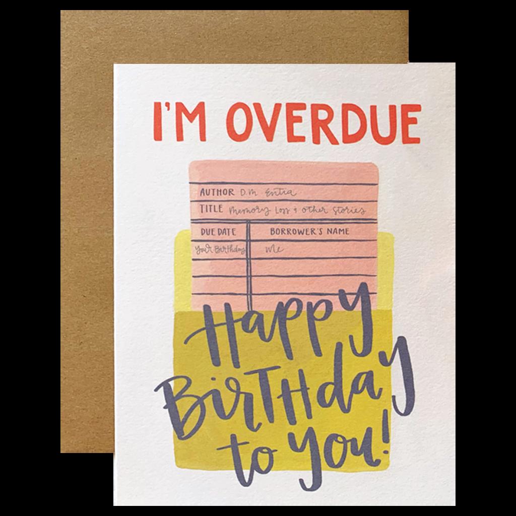 Overdue Birthday