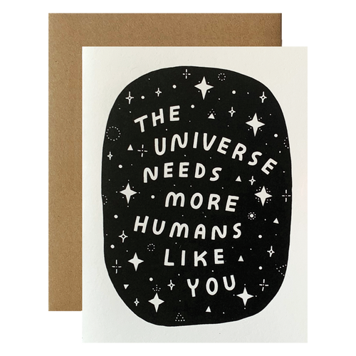 The Universe Needs You
