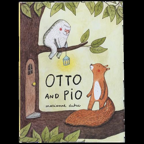 Otto and Pio
