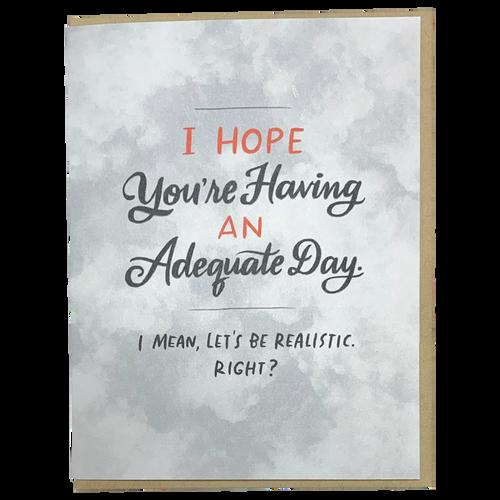 Adequate Day