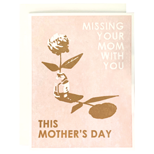 Missing Your Mom with You