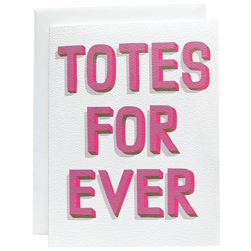 Totes Forever