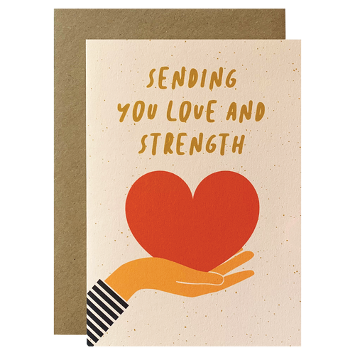Sending You Love and Strength