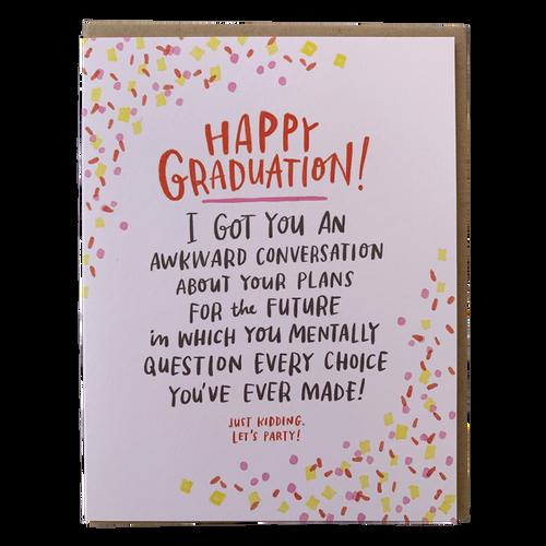 Awkward Convo Grad
