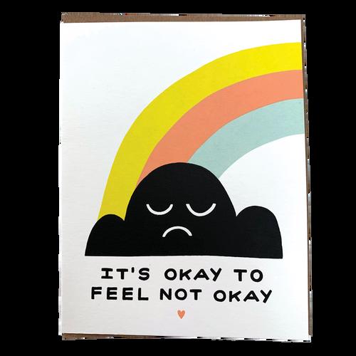 Okay to Feel Not Okay