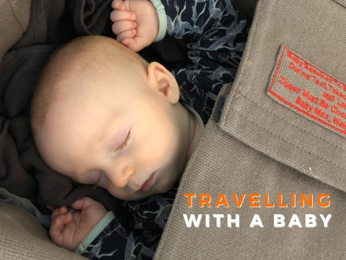 What to PACK when travelling with a baby