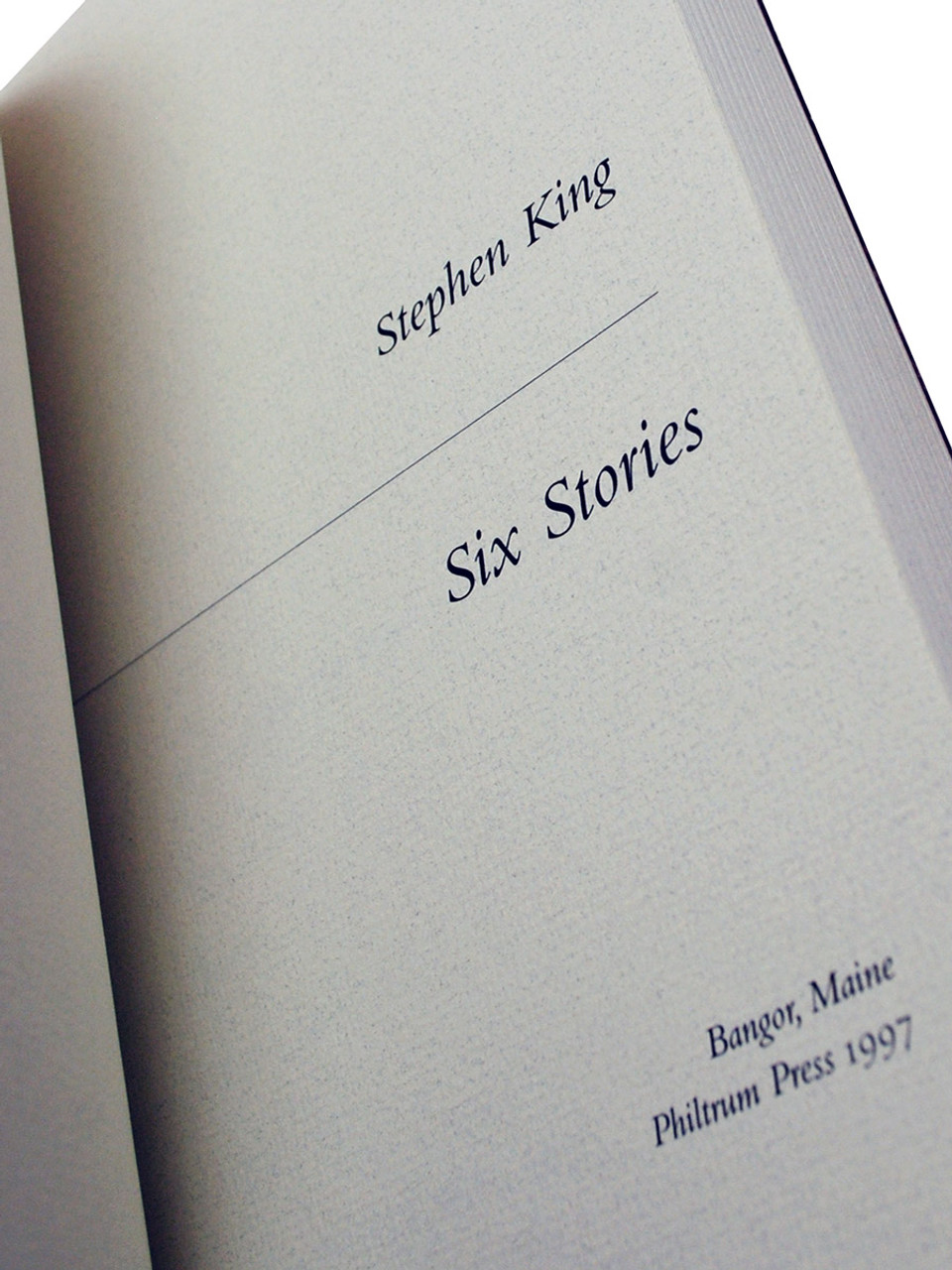 """Stephen King """"Six Stories"""" Signed Limited Edition No. 328 of 1,100 w/Custom Matching Tray-case [Fine]"""