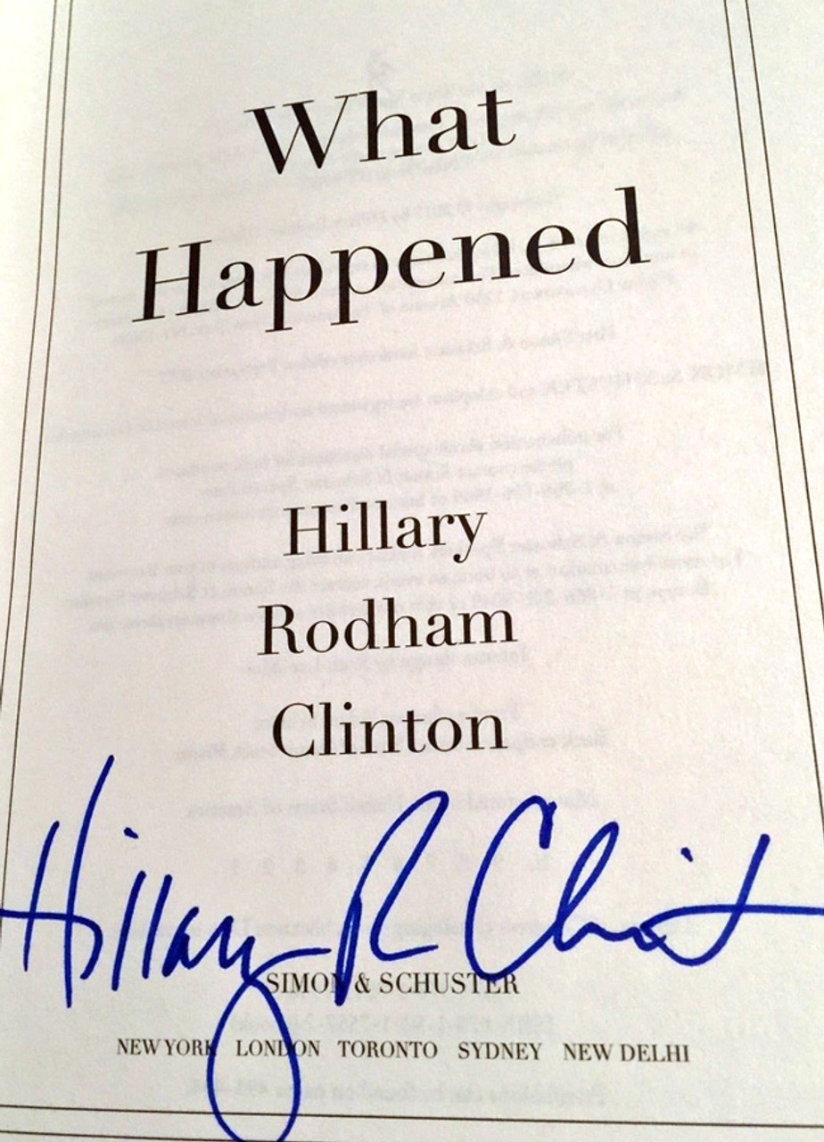 "Hillary Clinton ""What Happened"" Signed First Edition, First Printing [Very Fine w/Archival Sleeve Protection]"