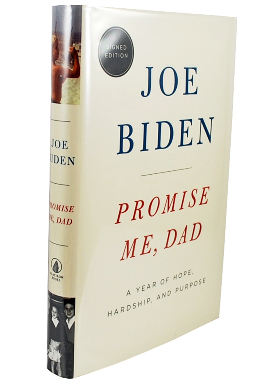 """Joe Biden """"Promise Me, Dad"""" Signed First Edition"""
