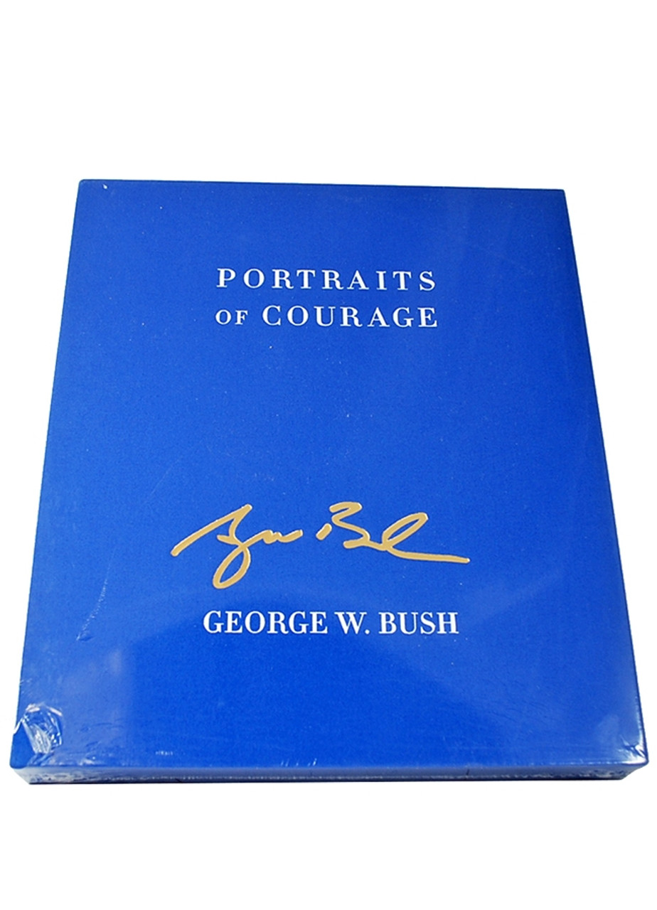 """George W. Bush """"Portraits of Courage"""" Signed Limited Deluxe Edition [Sealed]"""