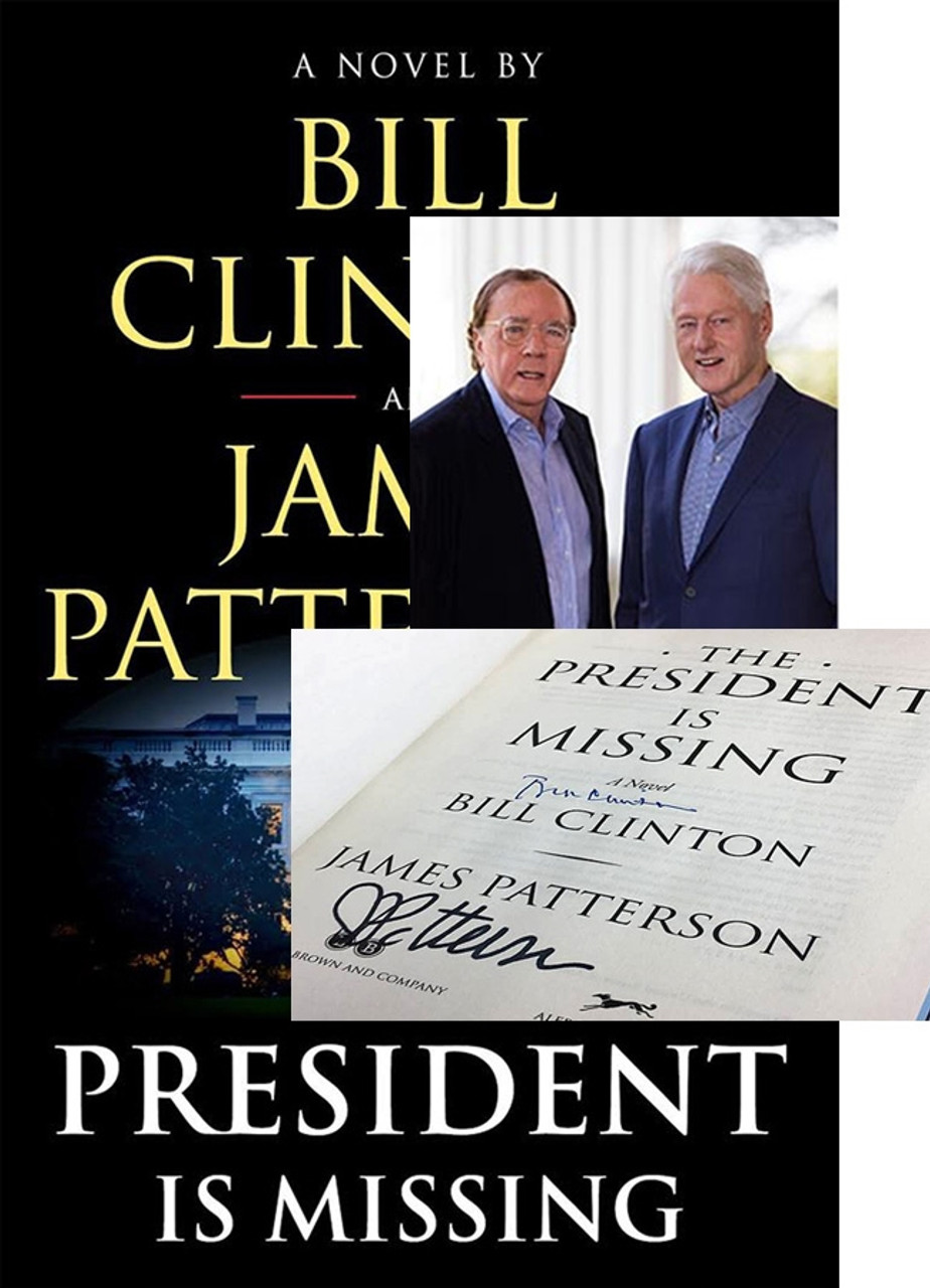 """Bill Clinton, James Patterson """"The President Is Missing"""" Signed First Edition w/Archival Sleeve Protection [Very Fine]"""