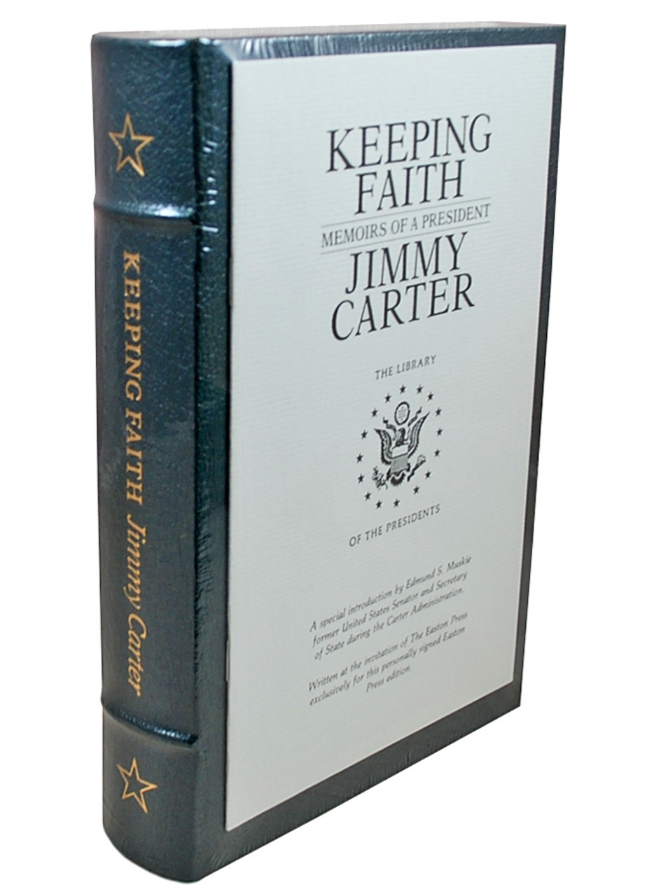 """Easton Press Jimmy Carter  """"Keeping Faith: Memoirs of a President"""" Signed Limited Edition"""