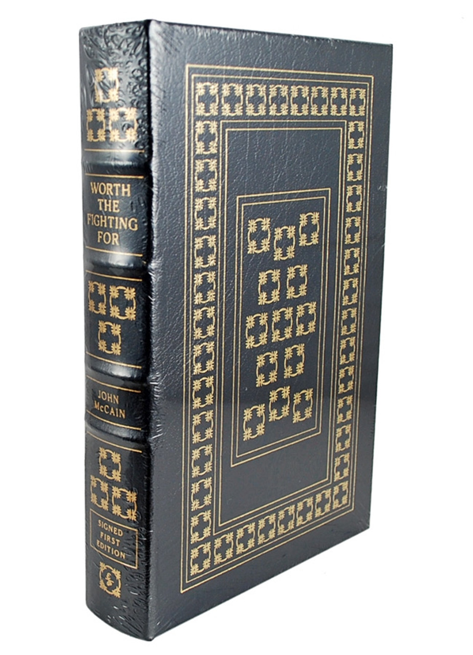 John McCain Signed Worth the Fighting For by Easton Press