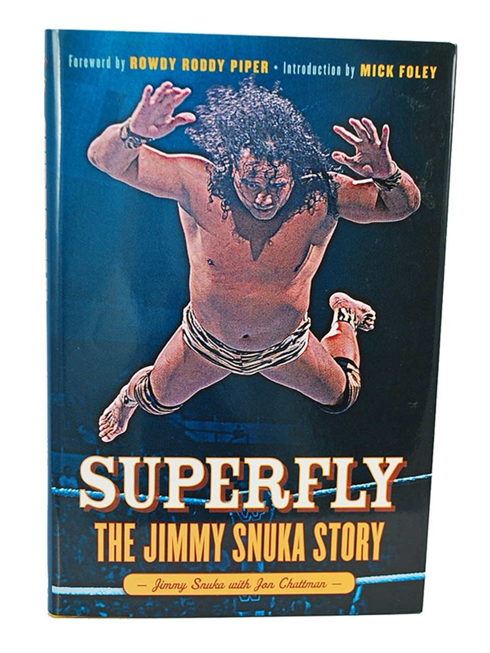 """Jimmy Snuka """"Superfly: The Jimmy Snuka Story"""" Signed First Edition, First Printing [Fine/Fine]"""