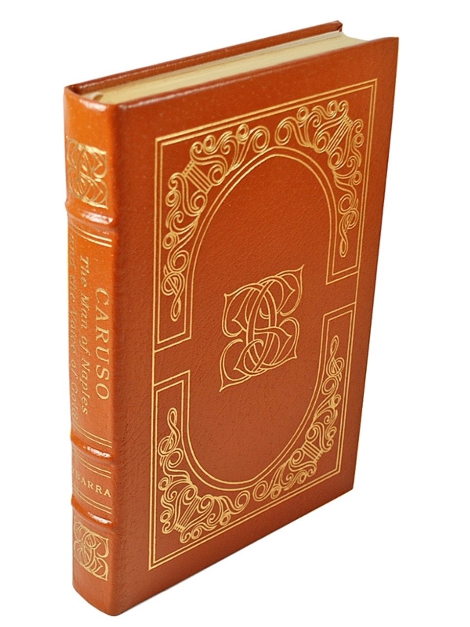 """Easton Press, Enrico Jr. Ybarra  """"Caruso: the Man of Naples & the Voice of Gold"""" Leather Bound Collector's Edition"""