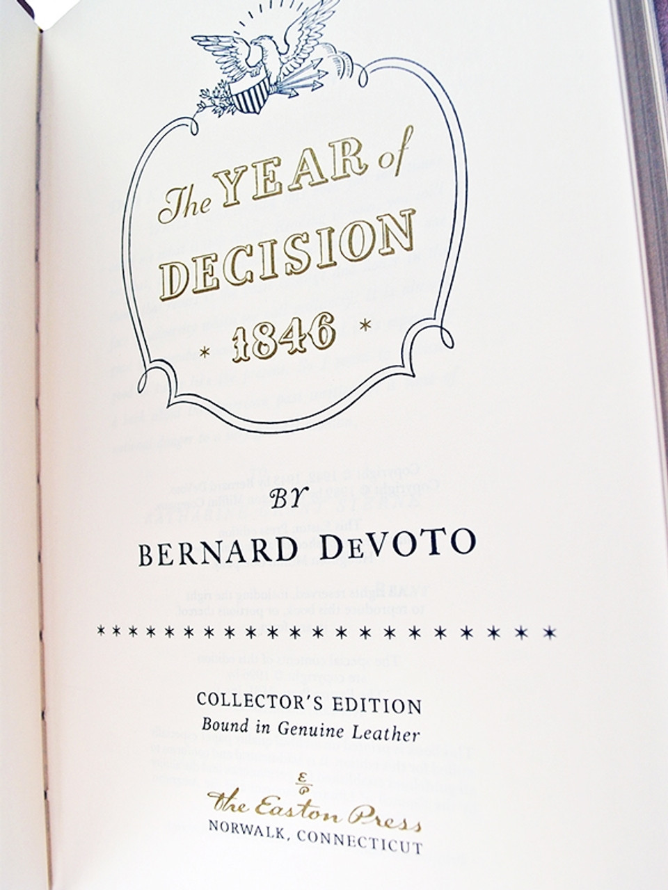 """Easton Press, Bernard DeVoto """"The Year Of Decision: 1846"""" Leather Bound Collector's Edition [Very Fine]"""