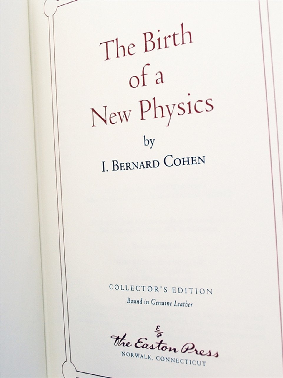 """Easton Press, I. Bernard Cohen """"The Birth of a New Physics"""" Leather Bound Collector's Edition"""