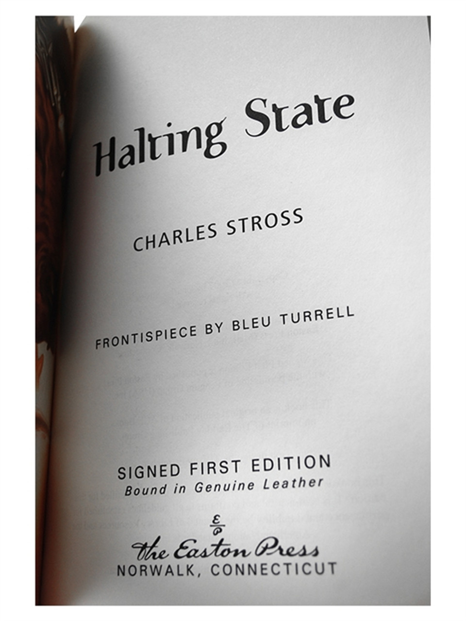 """Easton Press """"Halting State"""" Charles Stross, Signed First Edition of 900 Copies, Leather Bound [Very Fine]"""