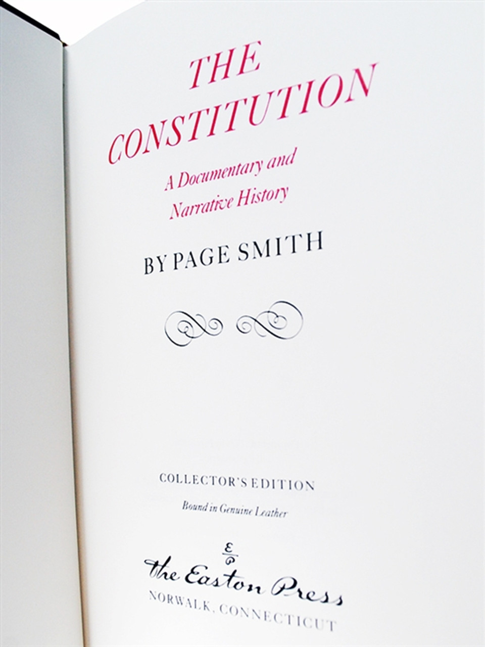 """Easton Press """"The Constitution: A Documentary and Narrative History"""" Page Smith, Leather Bound Collector's Edition [Very Fine]"""