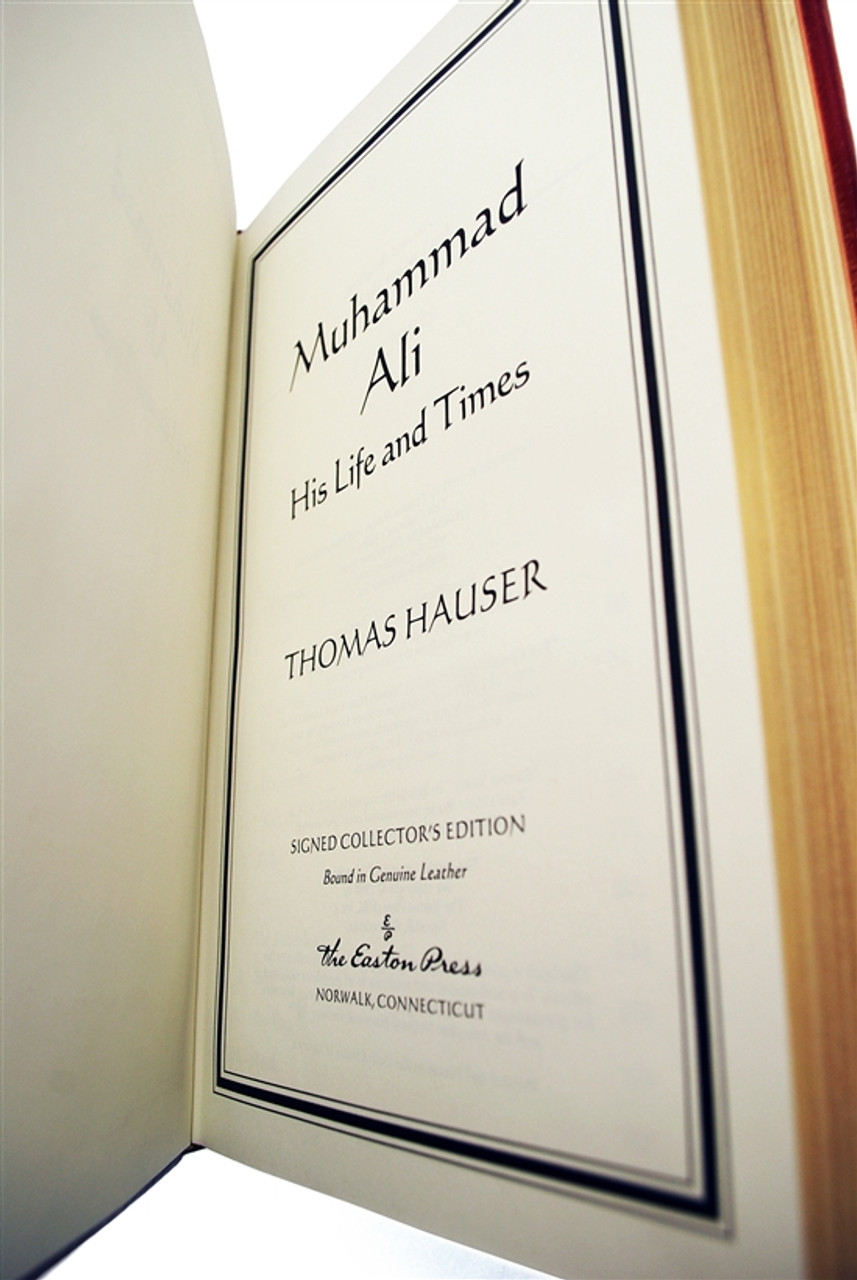 "Easton Press, Muhammad Ali & Thomas Hauser, ""Muhammad Ali, His Life and Times"" Signed Limited Edition, Sealed"