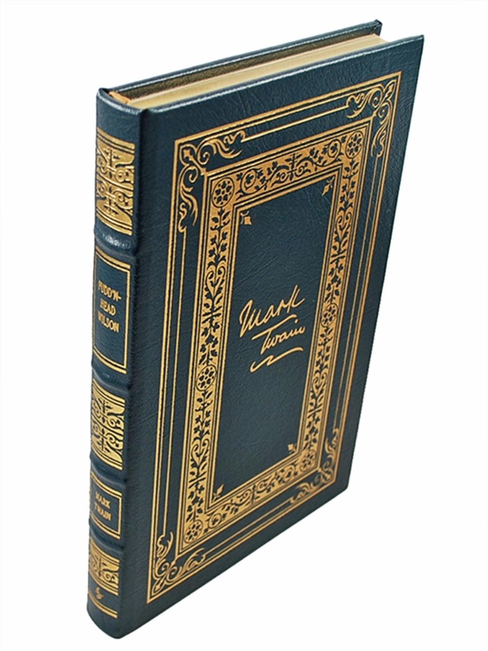 "Easton Press ""Pudd'nhead Wilson"" Mark Twain, Limited Edition Leather Bound [Very Fine]"
