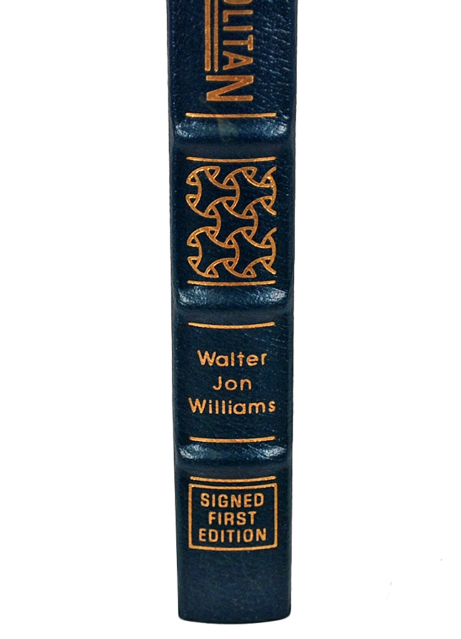 Easton Press Walter Jon Williams Metropolitan Signed First Edition Leather Bound Book